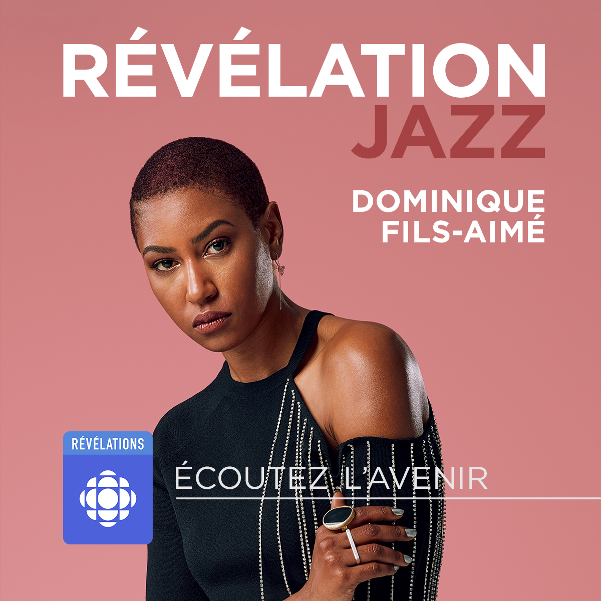 Dominique Fils-Aimé Révélation Radio-Canada